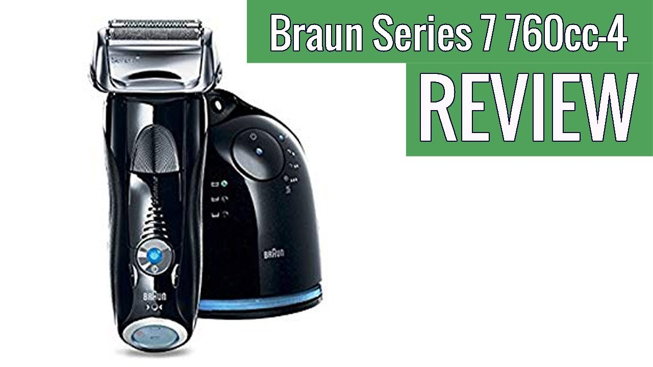 Braun Series 7 760cc 4 Electric Foil Shaver For Men Review Youtube