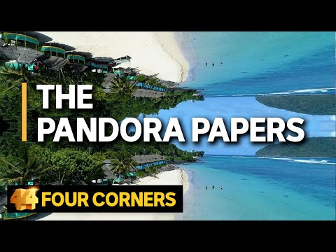 The Pandora Papers: How the world of offshore finance is still flourishing | Four Corners