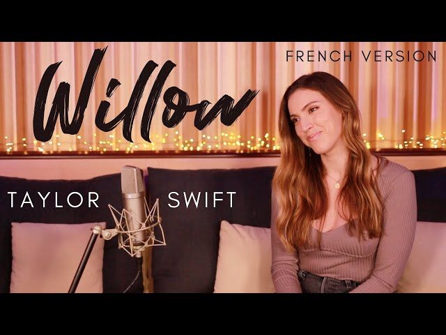 WILLOW ( FRENCH VERSION ) TAYLOR SWIFT ( SARA'H COVER )