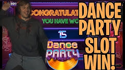DANCE PARTY SLOT WIN! BUSTING OUT THE MOVES!