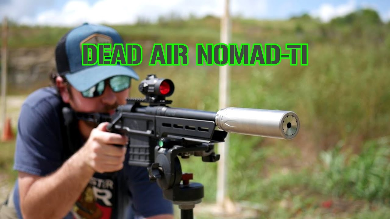 Dead Air Nomad-Ti Range Review