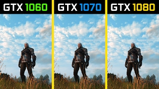 The Witcher 3: Wild Hunt GTX 1060 vs. GTX 1070 vs. GTX 1080