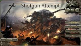 Iron Grip Warlord: Shotgun Attempt