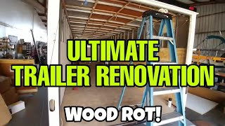 Wow Rotten Wood in band Trailer! Stressful Complete Trailer Renovation! Part 4 thumbnail
