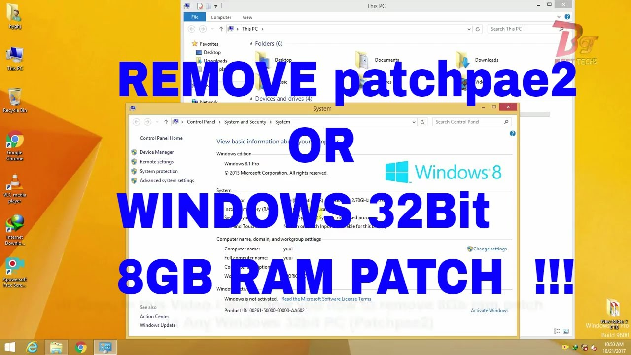 Remove 8GB RAM patch for 32Bit Windows (PatchPae2) | Works For Windows 8/8.1/10 & Windows 7/vista