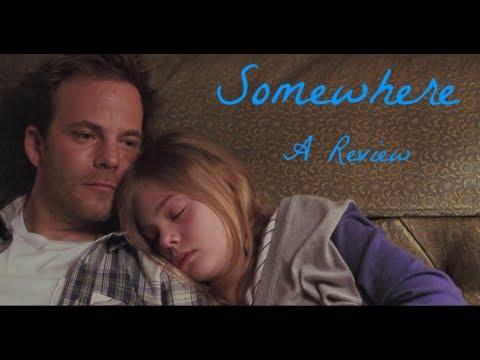 Somewhere (2010) - A Review
