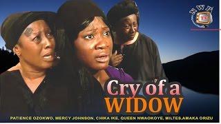 Cry of a Widow     - Nigerian Nollywood Movie