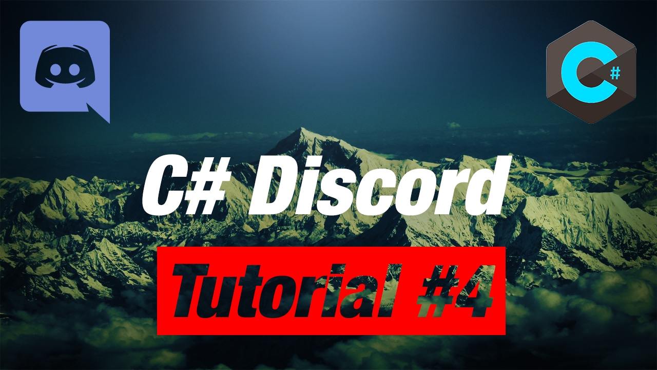 Making your OWN C# Discord Bot #4 1: Discord Net 1 0 & Getting Started by  RonanOD
