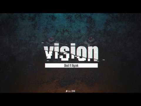 Ayzek ft Dost - Vision