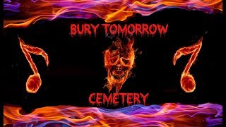 Bury Tomorrow Cemetery Legendado