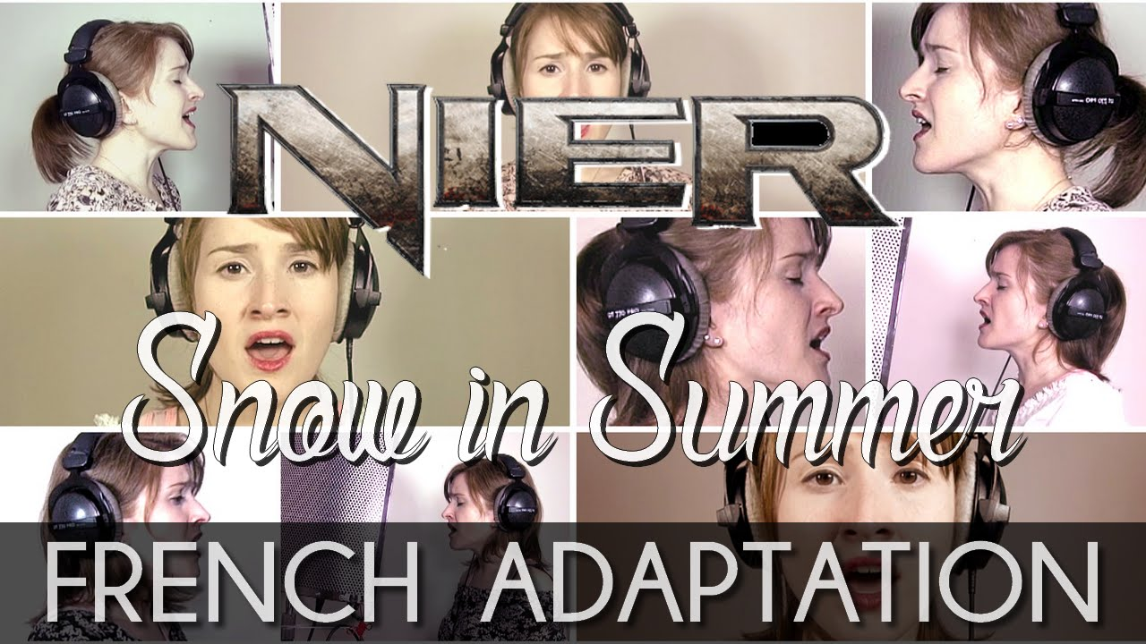 ♈ [French] Snow In Summer - NieR