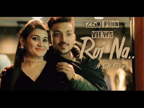 Roi Na Ninja RemakeVideo | Goldboy | Latest Punjabi Songs 2018 | Sk Records