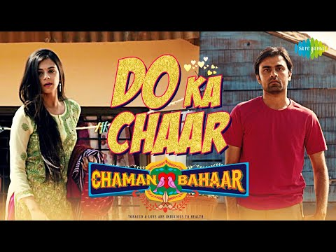 Do Ka Chaar | Chaman Bahaar | Sonu Nigam | Jitendra Kumar, Ritika Badiani | Official Music Video