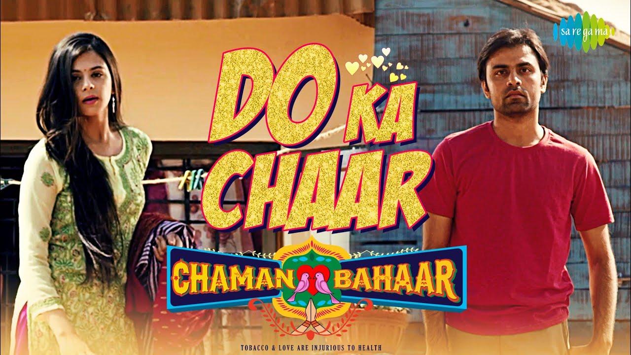 Do Ka Chaar | Chaman Bahaar | Lyrical Video | Sonu Nigam | Jitendra Kumar, Ritika Badiani
