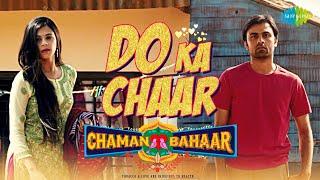 Do Ka Chaar | Chaman Bahaar | Sonu Nigam | Jitendra Kumar | Ritika Badiani | Official Music Video