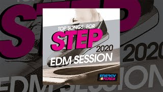 E4F - Top Songs For Step 2020 EDM Session - Fitness & Music 2020