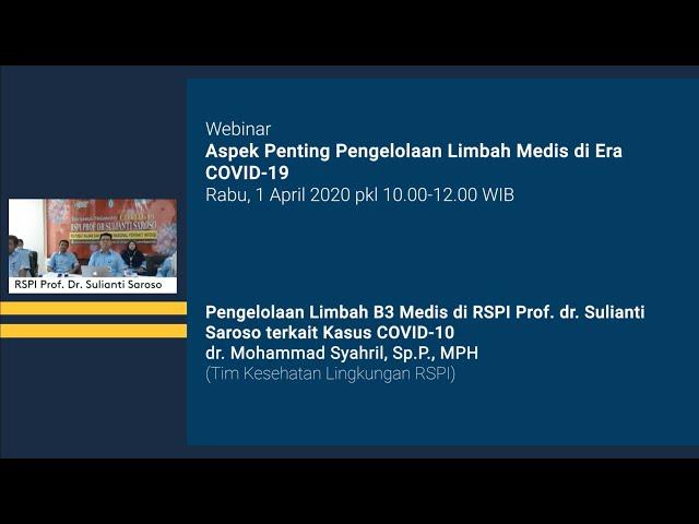 Pengelolaan Limbah B3 Medis di RSPI Prof  dr  Sulianti Saroso terkait Kasus COVID 19