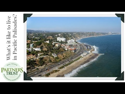 Los Angeles Lifestyle: What's it Like to Live in Pacific Palisades? | Partners Trust