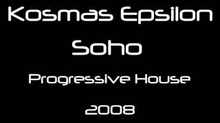 Kosmas Epsilon - Soho (Original Mix) [HQ]
