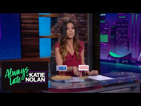 Katie Nolan has issues with WNBA players not being paid enough | Always Late with Katie Nolan | ESPN