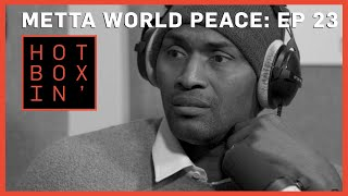 Metta World Peace | Hotboxin' with Mike Tyson | Ep 23