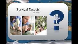 Survival Tactics - Basic Survival skills Video