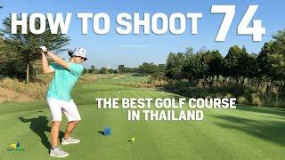 Break 75 -  Best Golf Experience in Thailand - Nikanti Golf Course is AMAZING