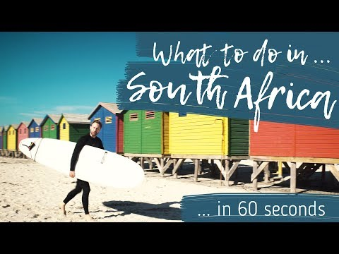 WHAT TO DO IN SOUTH AFRICA in 60 seconds