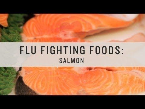 Superfoods - Flu Fighting Foods: Salmon