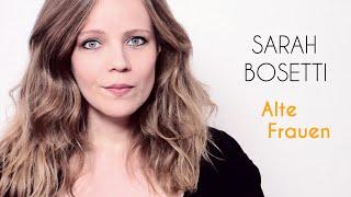 Sarah Bosetti – Alte Frauen
