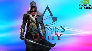 Assassin's Creed Unity - Asus A46CB Intel Core i3 3217U Nvidia GT 740M (Low Set,720p)
