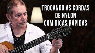 COMO TROCAR CORDAS DE VIOLÃO DE NYLON - Dicas do Pelosi #9
