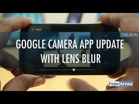 Google Camera App Update with Lens Blur