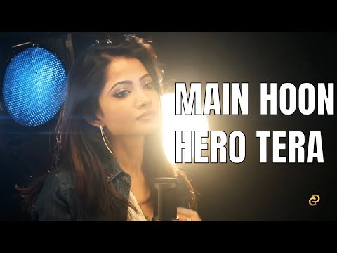 'Main Hoon Hero Tera' Female Cover || Diya Ghosh | Hero | Salman Khan | Armaan Malik ||