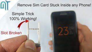 How to easily Remove Stuck SIM CARD from any Phone without Disassembling Phone! - DIY(100% Working)