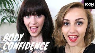 Body Confidence Hacks | Melanie Murphy & Hannah Witton