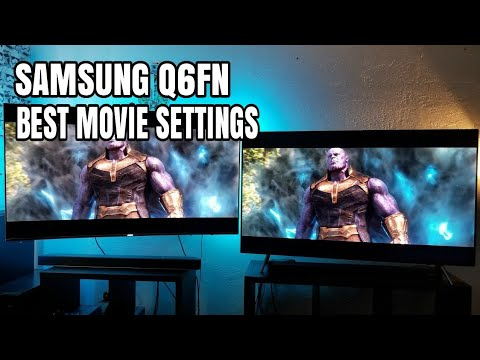Samsung Q6FN Best movie settings
