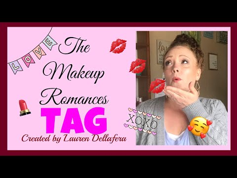 The Makeup Romances TAG ❤️ Created By Lauren DellaFera | Beauti By Angela thumbnail