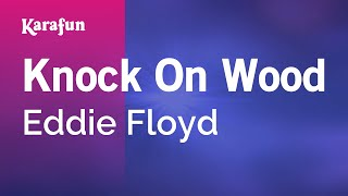 Karaoke Knock On Wood - Eddie Floyd *
