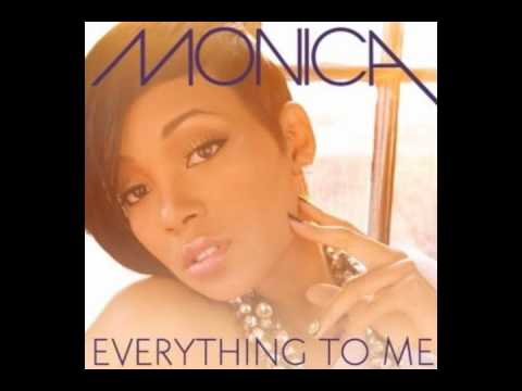 Monica - Everything To Me(New Song+HQ Mp3)