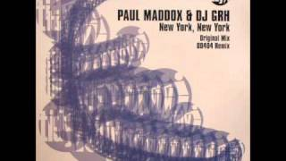 Paul Maddox & DJ GRH - New York, New York (Original Mix)