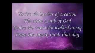 Hillsong - Father Of Creation (Song & Lyric)