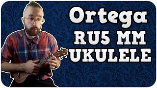 ortega ru5 mm ukulele test