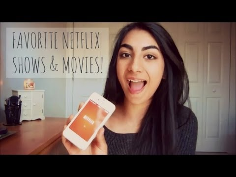 My Favorite Netflix s & Movies! 1
