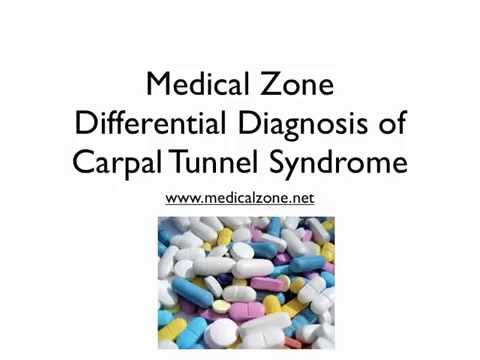 Medical Zone  - Differential Diagnosis of Carpal Tunnel Syndrome