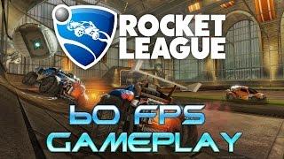 [60 FPS] Rocket League Gameplay | GTX 970