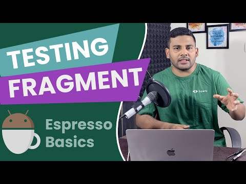 Android Espresso Tutorial - Testing Fragment in Isolation