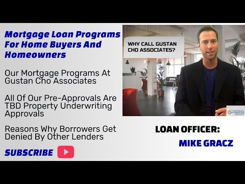 why-call-gustan-cho-associates?---mortgage-loans-program-in-2019