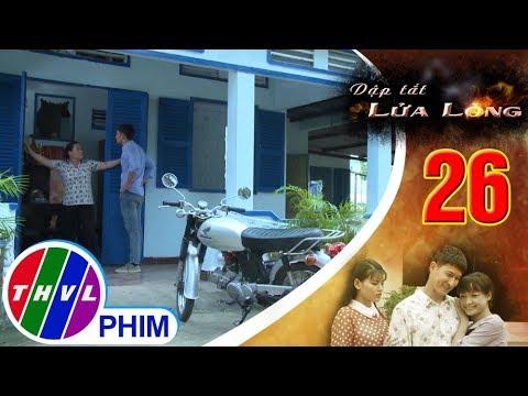 THVL |Dập tắt lửa lòng -Tập 26[3]:Thành chưa kịp chứng minh có kẻ muốn hại mình thì ba vợ đã gặp nạn