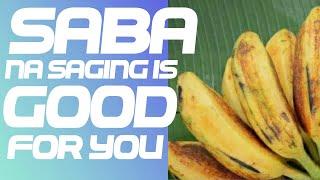 Saba na Saging - Health Benifits